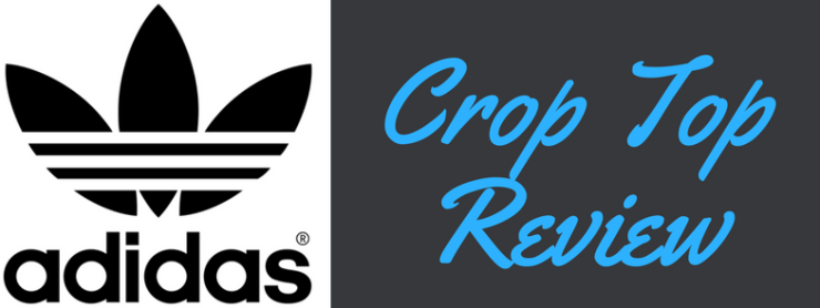 adidas crop top review banner.png